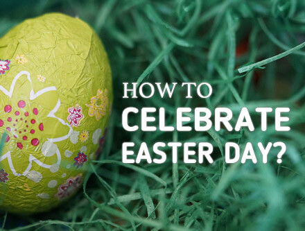 How To Celebrate Easter With Family And Friends Amolink
