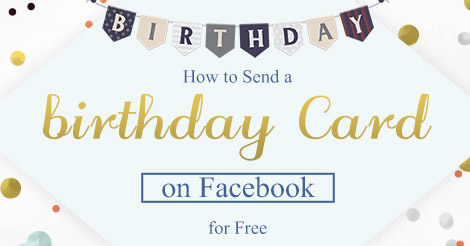 How to Send a Birthday Card on Facebook for Free AmoLink – Send a Birthday Card on Facebook for Free